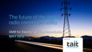 The future of the digital radio connected utility